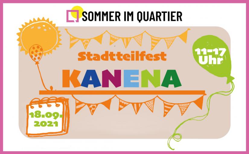 Stadtteilfest Kanena 2021